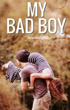 My Bad Boy by notsoverytypicalgirl
