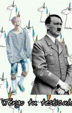 ¡Tengo tu testículo! | JiMin x Hitler by JunHuisNyec