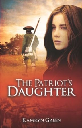 The Patriot's Daughter by JadeEvergreen3
