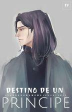 Destino de un príncipe  by Sophie_Velazco