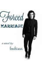 Forced Marriage || h.s by skybyniall