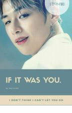 """""""If it was you"""" [Kang Daniel] by kayniel96"""