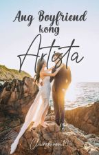Ang Boyfriend kong Artista [COMPLETE] by Clairemoon14