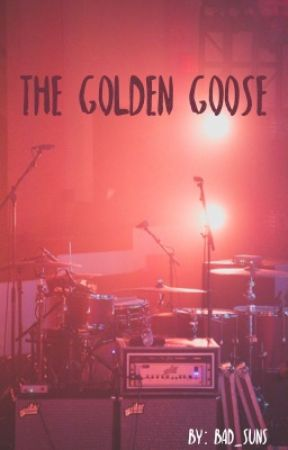 The Golden Goose by bad_suns