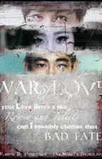 War Of Love by IamMissJ