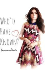 Who'd Have Known? by Jemma_Books