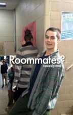 Roommates? || Dylmas by coupdylmas