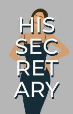 HIS SECRETARY by BangtanVKookie95