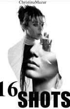 16 SHOTS by ChristinaMazur