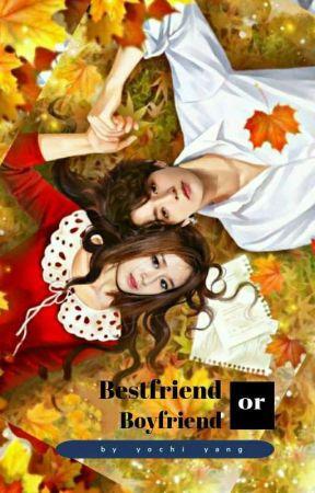 Bestfriend Or Boyfriend? by yochi-yang