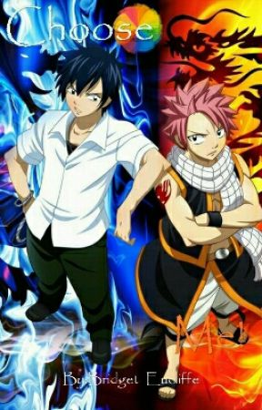 Choose Me! (Gray x Reader x Natsu) {ON HOLD} by Bridget_Eucliffe