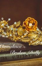 ~ Convalesce ~ by Broken_Dolly