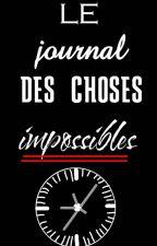 Le Journal des choses Impossibles by Louli_PlumdOr