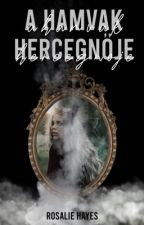 Princess of ashes [HU] - Untold Fairytales 1. by fenytelen-csillag