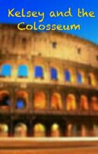 Kelsey and the Colosseum by IipshaBhaduri