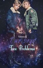 Two boys, Two Problems.  by Timm818