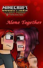 Alone Together [Minecraft: Story Mode] by BlueGirlStarlette