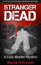 Stranger Dead by adantes