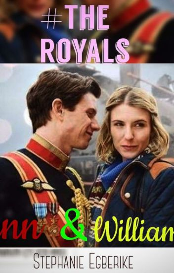 The Royals: Anna & William