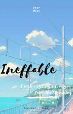 Ineffable (DeepWink) by keycream_