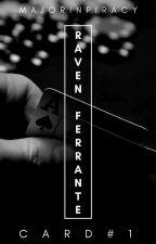 Triumph Cards: Raven Ferrante by majorinpiracy