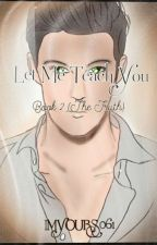Let me Teach you (truth) 2 by IMYOURS061