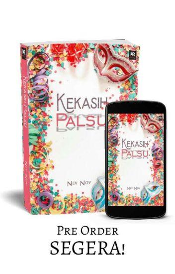 Kekasih Palsu (Beautifull Liar) edisi revisi - Nev Nov - Wattpad