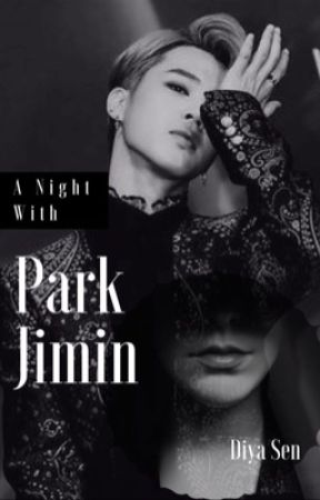 A Night With Park Jimin by thirstaebitch
