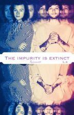 The impurity is extinct. - larrystylinson. by jonuor83