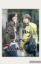 Letters For My Dearest Mina by JeChaeng28