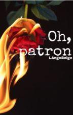 Oh, patron by LAngeBelge
