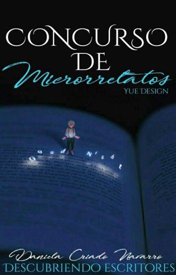 Concurso de microrrelatos: DESCUBRIENDO ESCRITORES [CERRADO].