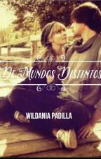 De Mundos Distintos by user11608273