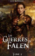 Cendres  - Tome I  -  Guerres de Falen by LydiaBrasington