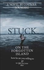 Stuck on the Forgotten Island.(Not Ongoing) by CoumbaSoumare1