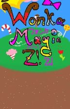 (OLD)Wonka Magic Z! by Kittydere