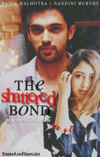 MaNan: The Shattered Bond by ASmileeyFace