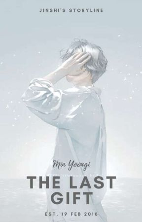 The Last Gift | Min Yoongi by jinshipai-