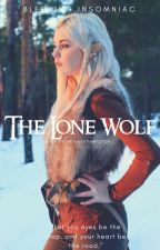 The Lone Wolf ~ An Aragorn Love story by Bleeding_Insomniac
