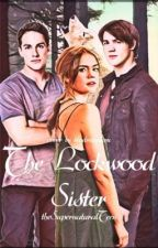 The Lockwood Sister by thesupernaturalTeen
