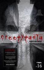 Creepypasta - Terror sem limites by MSRIZER