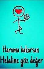 Harama Bakma! Haramda Şifâ Yoktur! by vedduha571