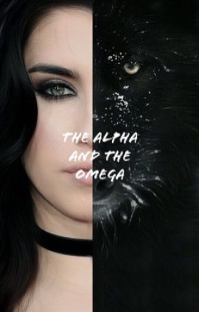 the alpha and the omega [lauren/you] by fluffylj
