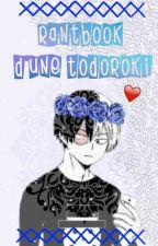 Rantbook d'une Todoroki ღ by hxpsli