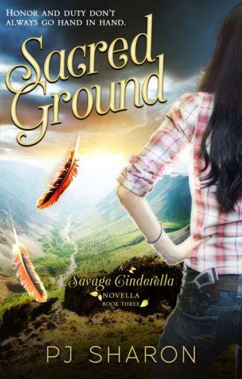 Sacred Ground (A Savage Cinderella Novella-#3)