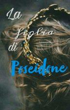 //la figlia di Poseidone//🌊 by Maddalena1511