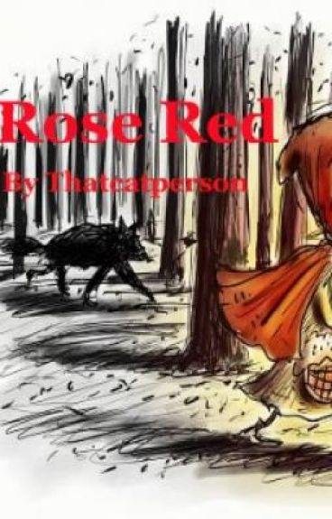 Rose Red - Sandwiches, Paint and Werewolves