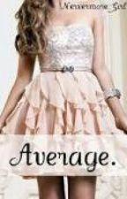 Average by alexbrownie246