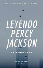 Leyendo Percy Jackson en Hogwarts. by ESOlivia