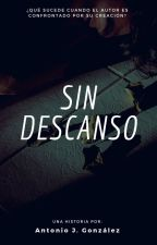 Sin descanso. by estoriteler
